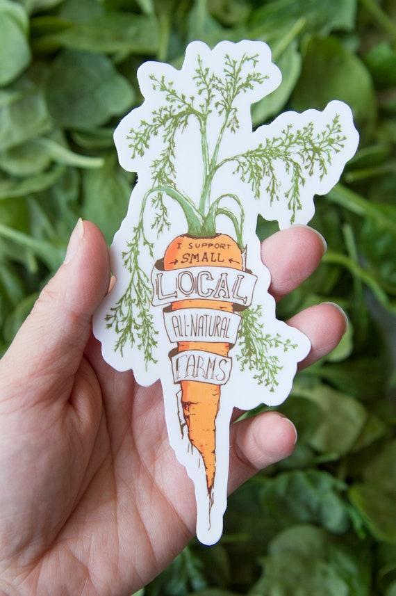 I Support Small Local All-Natural Farms Sticker