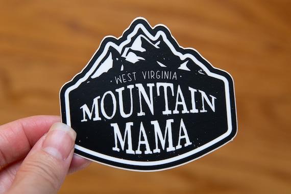 West Virginia Mountain Mama - Vinyl Stickers, WV