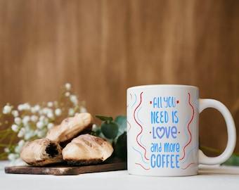 All you need is love 15 ounce coffee mug