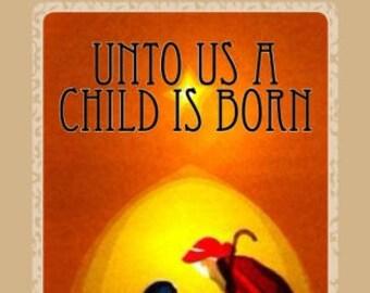 AUTOGRAPHED COPY! Unto Us a Child is Born: An Advent Devotional
