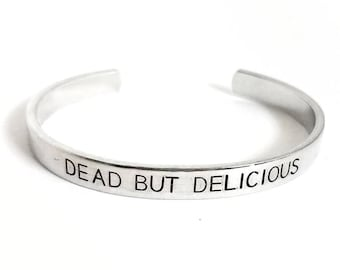 Dead But Delicious | What We Do in the Shadows | Vampire | Hand Stamped Cuff Bracelet | Horror Jewelry | Halloween | Movie Quote |