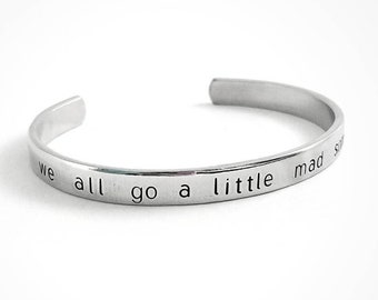 Scream Movie | Psycho Quote | We All Go A Little Mad Sometimes | Horror Gift | Hand Stamped Cuff Bracelet | Slasher |