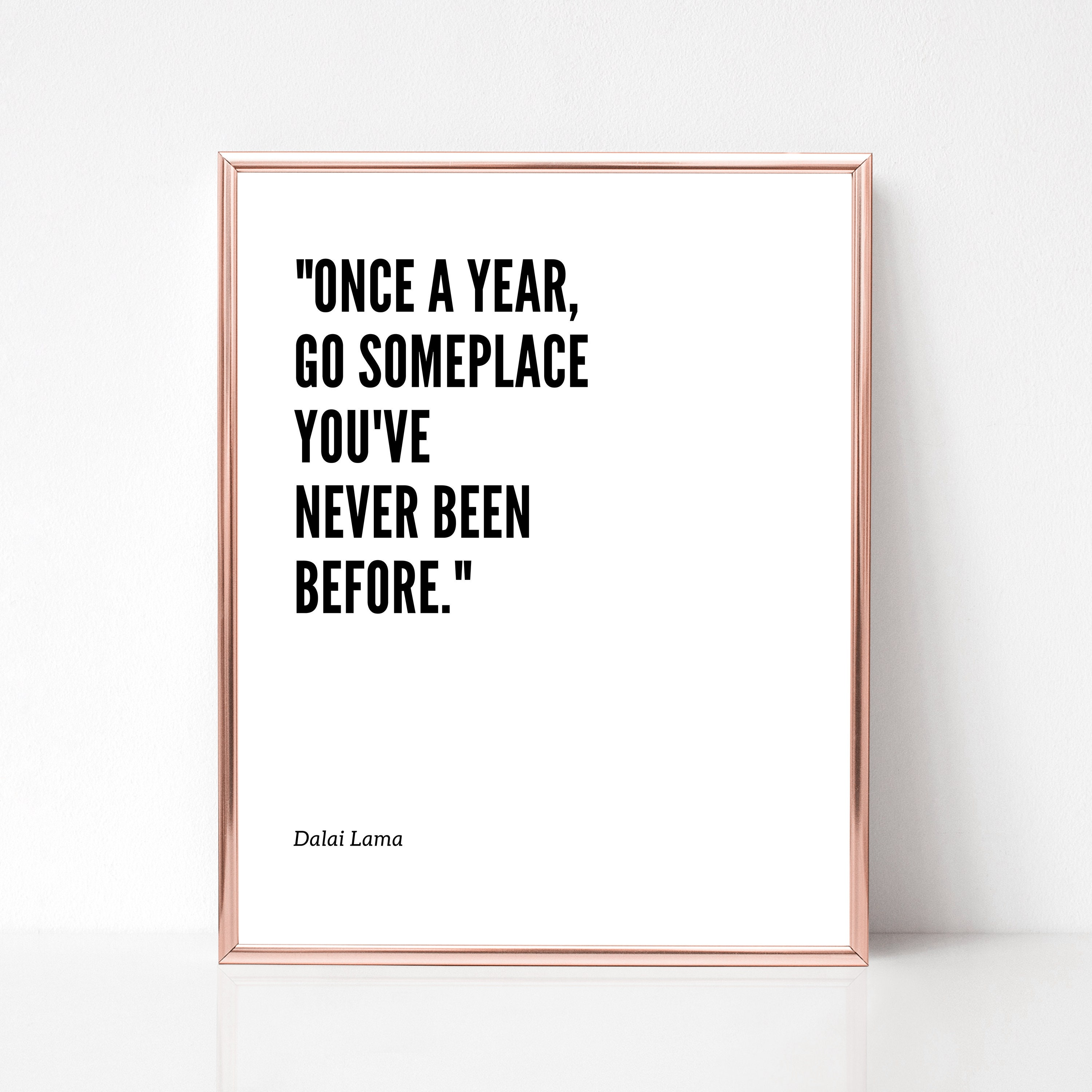 Dalai Lama Travel Quote Digital Download Once A Year Go Etsy