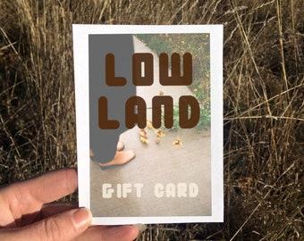 100 dollars / Lowland Gift Card