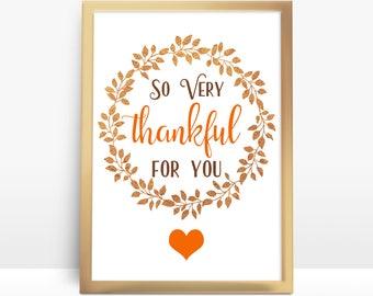 PRINTABLE, SIGN, Autumn, Thankful for You, Thanksgiving, PDF, Digital, Print Your Own, 8 x 10, thanks, thankful, Decor, print, wall art, diy