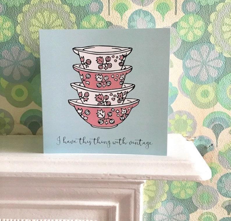 Vintage Pyrex Gooseberry Cinderella bowls greetings card image 0