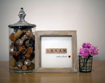 Classic 'Dream' Quote Scrabble Frame with heart button