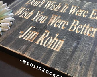 Rustic Wood Sign,Custom wood sign, Wood Sign Decor, Famous quotes sign, Small wood sign, wood plaque, engraved wood sign, cnc wood sign