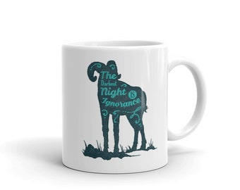 The Darkest Night Is Ignorance - Coffee Cup Mug