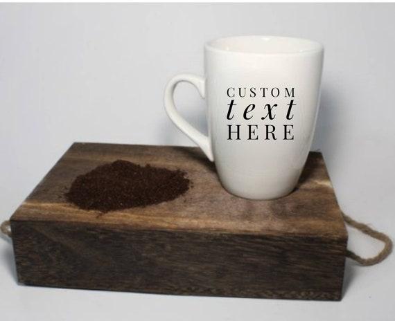 Custom Coffee Mug Personalized Mug Custom Gifts Diy Creative Gifts Make It Your Own Greatest Gift Ever