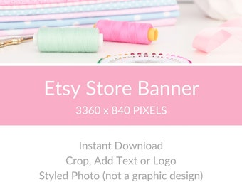 Etsy Shop Photo, Sewing Photos, Sewing Shop Photo, Etsy Store Big Banner, Etsy Store Cover Photo - Sewing Supplies
