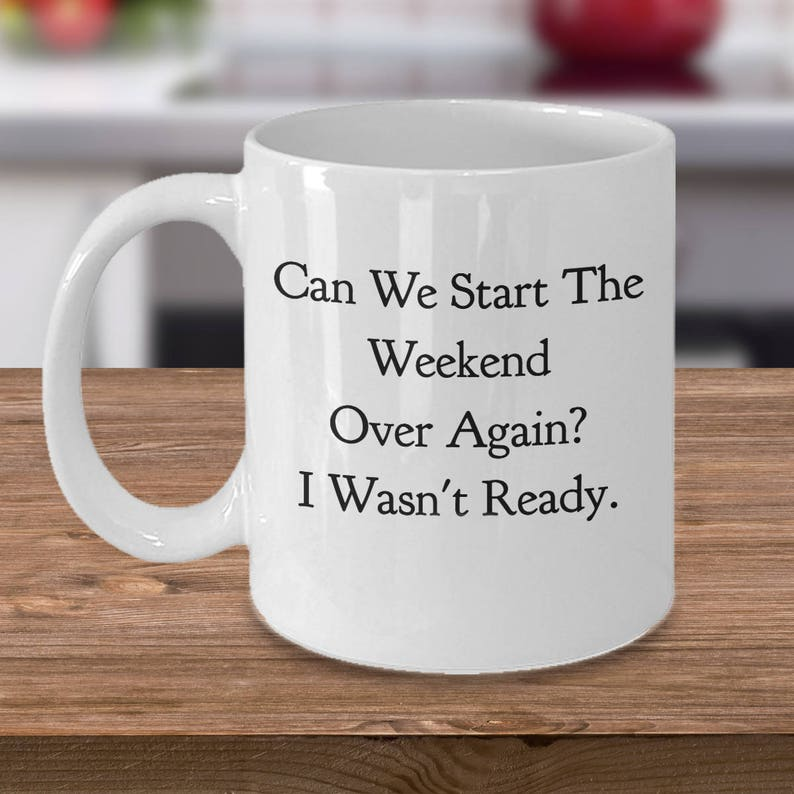 Unique Gift Idea  Funny Coffee Mug  Can We Start The image 0