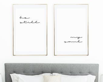 Be Still My Soul Poster/Be Still My Soul Print/Bedroom Wall Art/Bedroom Print/Printable Art/ Minimalist Print/Modern Decor/ Nursery Print