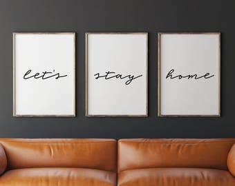 Set of 3 prints, Let's Stay Home Print, Printable Art, Wall Art, Minimalist Print, Scandinavian Wall Art, Bedroom Decor, Rustic Wall Decor