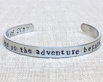 and SO THE ADVENTURE begins . Graduation gift . Grad gift . Class of 2017 . Hand stamped jewelry . Hand stamped bracelet