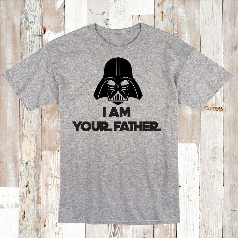 47c50a7e I Am Your Father Star Wars Shirt Darth Vader Shirt Tee Daddy | Etsy