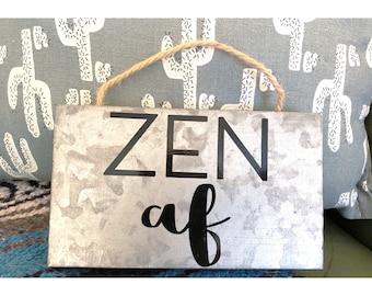 0a13afe22c Zen AF Sign+Metal Sign+Custom Sign+Zen AF+Wall Sign+Decorative Sign+Boho  Decor+Small Sign+Small Metal Sign+Rustic Metal Sign+Decor Sign