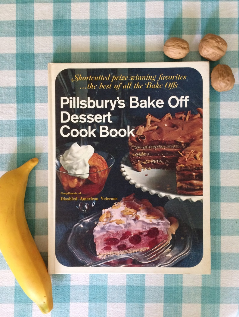 Pillsbury's Bake Off Dessert Cook Book, Vintage 1960s Cookbook, Retro  Desserts, Pies, and Cakes, Baking Techniques, Baking Recipes