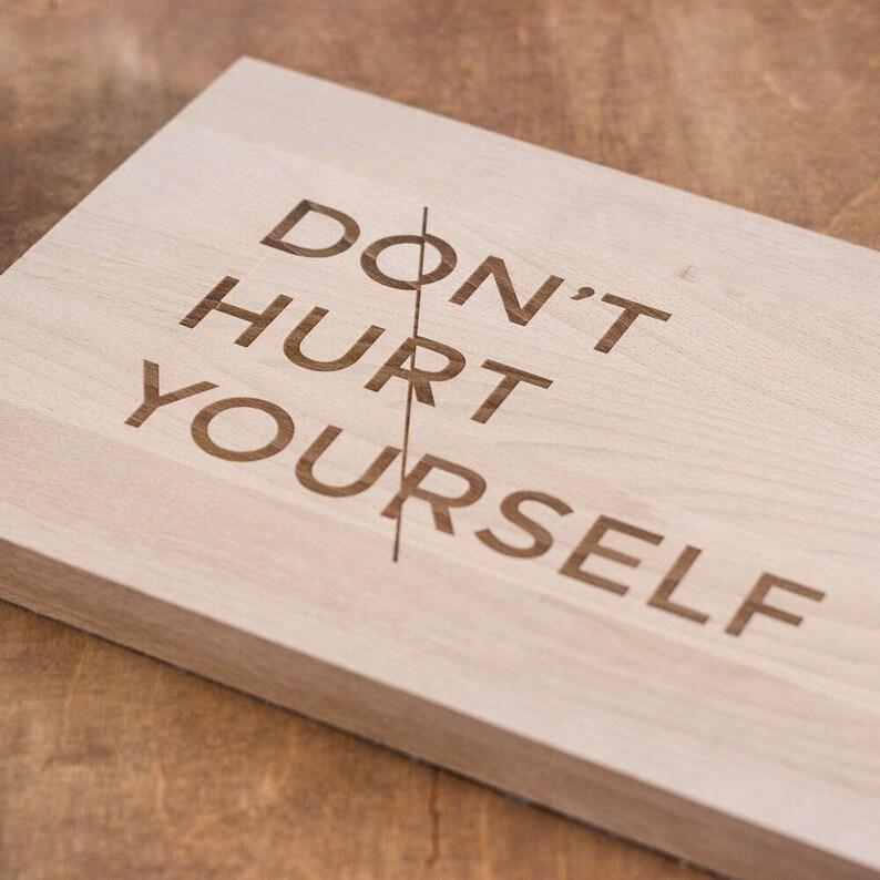Cutting board Don/'t Hurt Yourself