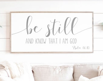 Be Still and Know That I Am God Sign | Be Still and Know | Scripture Wall Art | Bible Verse Sign | Be Still| Framed Wood Signs