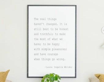 The Real Things Laura Ingalls   The Real Things Haven't Changed   Laura Ingalls Wilder Quote   Framed Wood Signs   Signs for Home