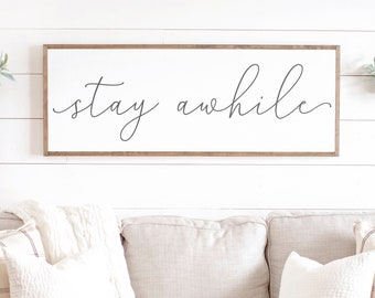 Stay Awhile Sign   Stay Awhile Wood Sign   Living Room Signs   Living Room Wall Decor   Entryway Wood Sign   Wooden Signs   Signs for Home