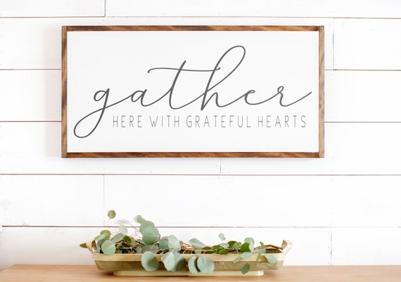 Gather Here With Grateful Hearts Sign Fall Wall Decor