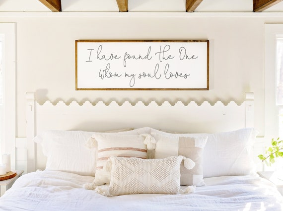 Master Bedroom Wall Decor I Have Found The One Whom My Soul Etsy