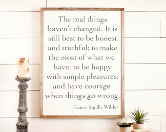 The Real Things Laura Ingalls   The Real Things Haven't Changed   Laura Ingalls Wilder Quote