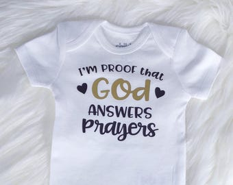 I'm Proof That God Answers Prayers Onesie, New Baby, Newborn, Rainbow Baby, IVF baby, Baby Shower, Baby Gift, Infant Clothing, Child