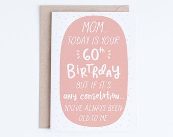 60th Birthday Digital Cards for Mom, Mother's Birthday Printable Cards, Instant Download, 60 Funny Birthday For Her, From Son, Daughter