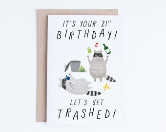 Printable 21st Birthday Cards Funny 21 Instant Download Freegan Raccoons Lets Get Trashed For Her Him Friends