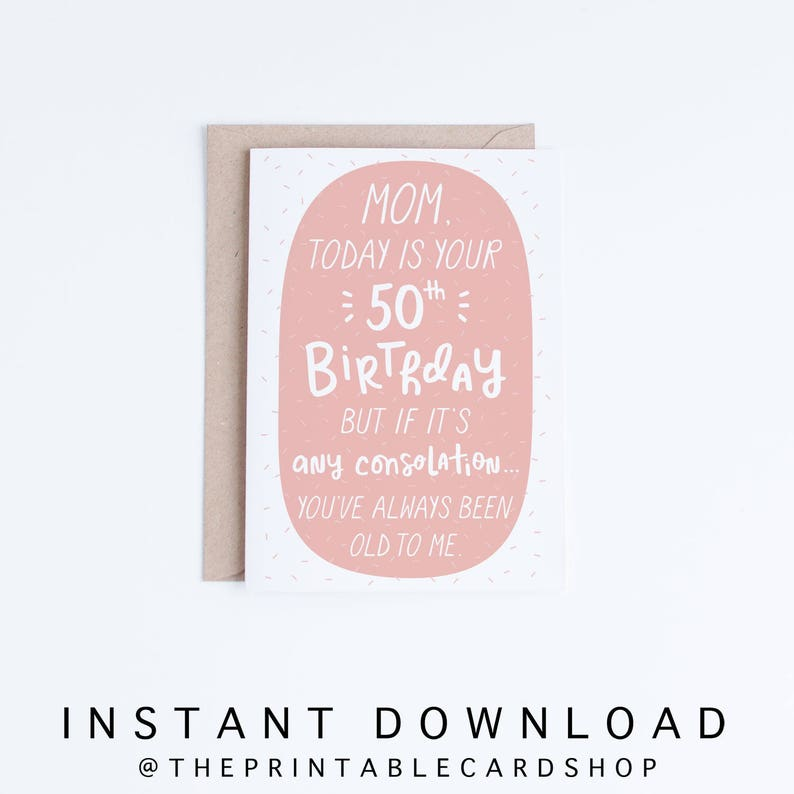 50th Birthday Cards For Mom Mothers Printable