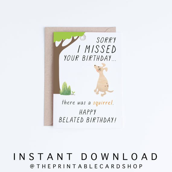 Belated Birthday Cards Instant Download Funny Printable Late
