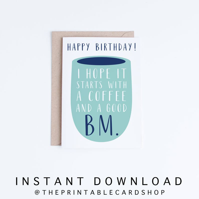 Printable Birthday Cards Funny Coffee Instant