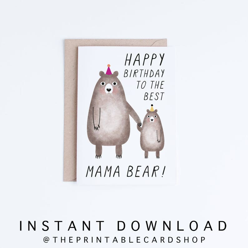 Birthday Cards For Mom Printable Mama Bear Card