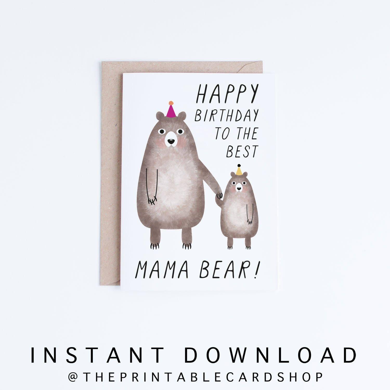 Birthday Cards For Mom Printable Mama Bear Birthday Card Etsy