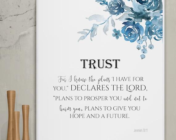 Jeremiah 29:11, For I know the plans, encouragement motivational wall decor, scriptures PRINTABLE, Bible verse, blue watercolor flowers art.