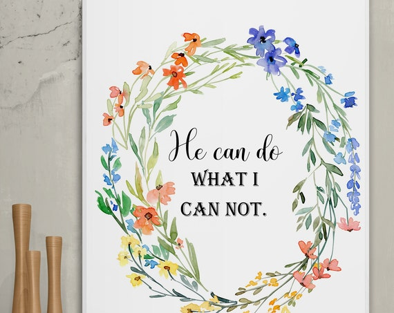 Motivational wall décor, quotes, printable wall art, DIGITAL DOWNLOAD, floral watercolor Christian art, aesthetic, wildflowers, Wild Meadow.