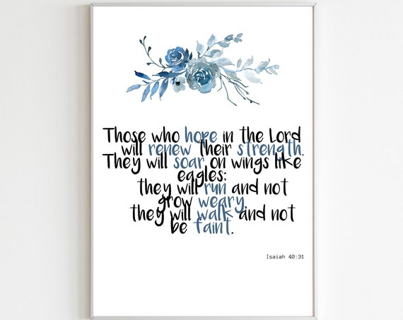Motivational wall decor, Isaiah 40:31 Print, those who hope,Digital bible Verse Printable, Scripture Art, INSTANT DOWNLOAD, floral wall art.