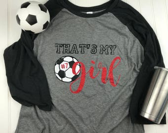 25c0e20b1 That's my girl Soccer Mom Shirt, soccer mom shirt, Mom Shirt, Mom soccer  Shirt, Soccer Mom T-shirt, Soccer Mom Gift, Team Mom gift, mom gift