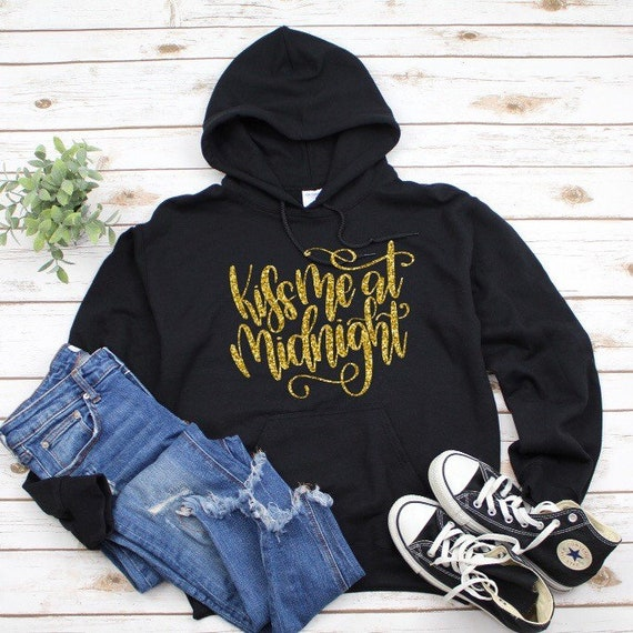 Kiss me at midnight Hoodie, Happy New Year Hoodie, 2019 Shirt, New Years Eve shirt, new year eve sweater, party shirt, happy new year shirt