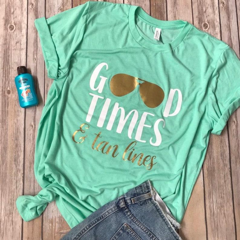 b669a9ef Good Times and Tan Lines Unisex TShirt funny mom shirts gift | Etsy
