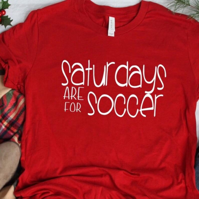 c0461eafa Saturdays are for Soccer Soccer Mom Shirt soccer coach gift | Etsy