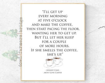 Johnny Cash Coffee Print June Carter And Quote