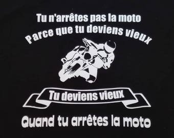 """T-shirt """"we're not motorcycling because we're getting old"""""""