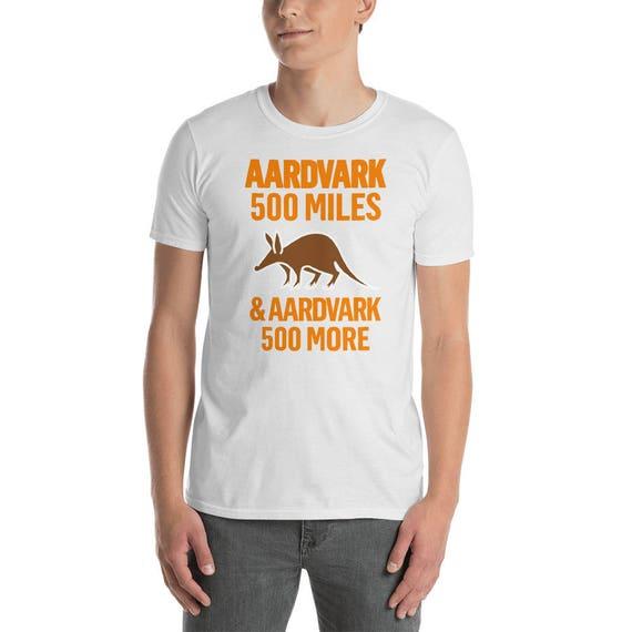 Aardvark miles. 500 miles. Aardvark Jeu drôle de T-Shirt f0942f