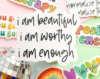 Positive Affirmation sticker, Self care, mental health, mental health sticker, waterproof sticker, bottle sticker, I am beautiful sticker