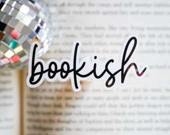 Bookish,Bookish sticker, book sticker, reading sticker, bookstagram, booktok, book lover, reading gift, bookish gift, waterproof sticker