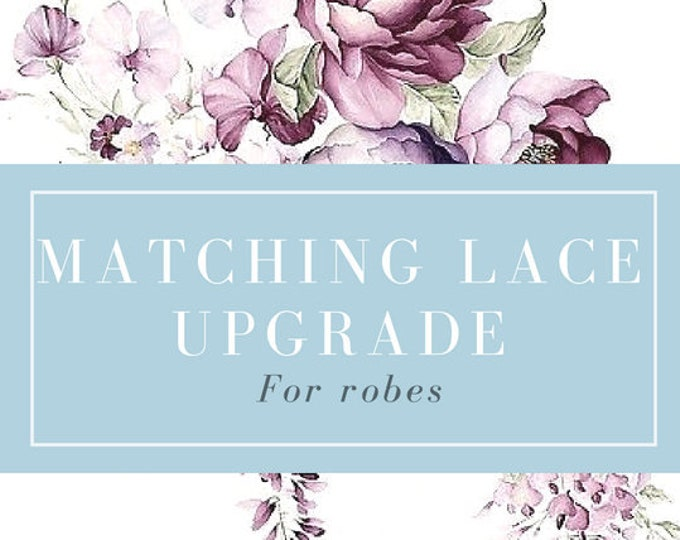 Add Matching Lace Upgrade